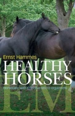 Healthy horses - Horse Care with Effective Micro-organisms